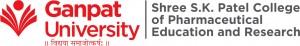 Ganpat University-Shree S.K.Patel College of Pharmaceutical Education & Research